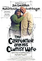 The Carpenter and His Clumsy Wife