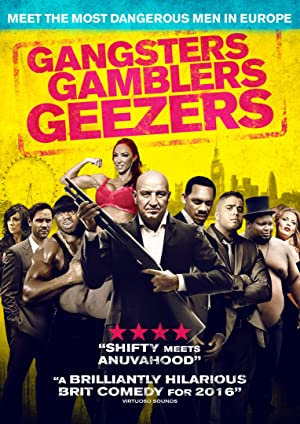 Gangsters, Gamblers and Geezers (2016)