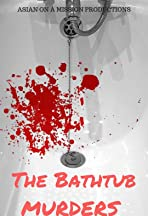 The Bathtub Murders