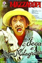 O Jeca e a Égua Milagrosa Poster