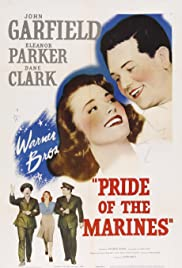 Pride of the Marines (1945) Poster - Movie Forum, Cast, Reviews