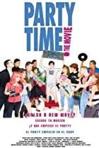 Image of Party Time: The Movie