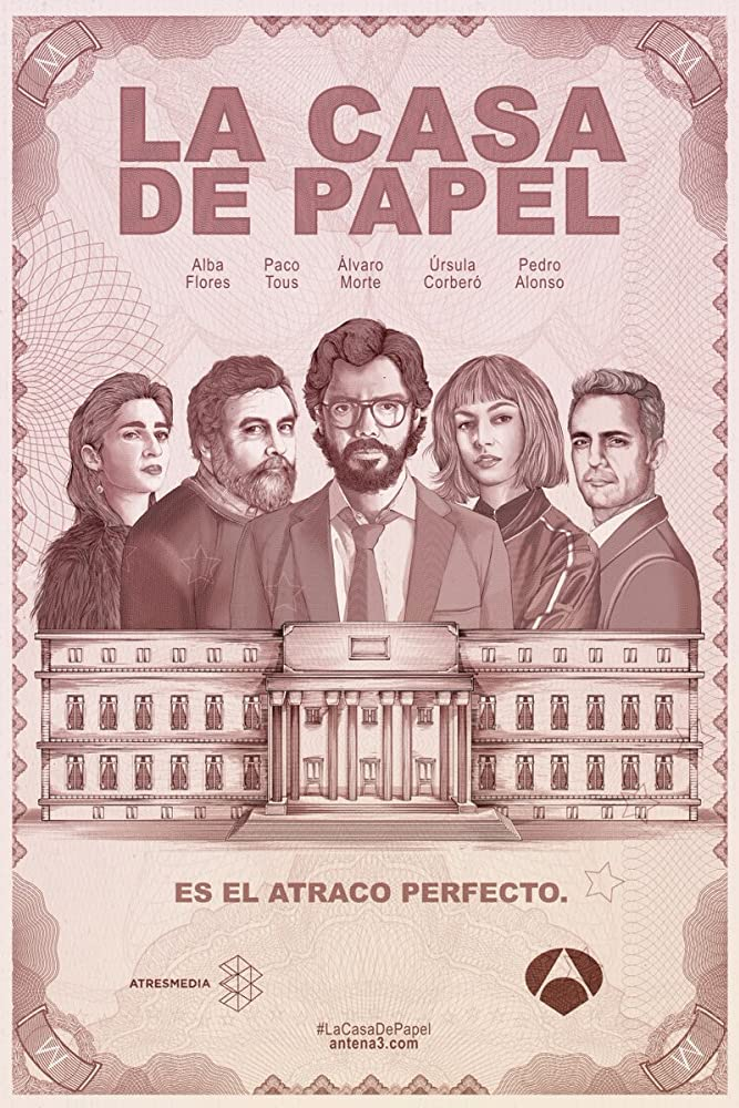 Money Heist aka La Casa De Papel