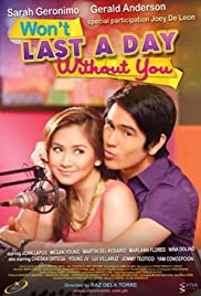 Won't Last a Day Without You Poster