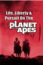 Image of Life, Liberty and Pursuit on the Planet of the Apes