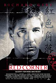 Red Corner (1997) Poster - Movie Forum, Cast, Reviews