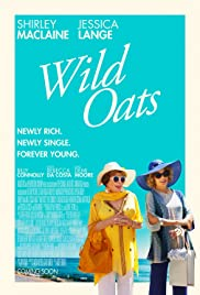 Wild Oats (2016) Poster - Movie Forum, Cast, Reviews