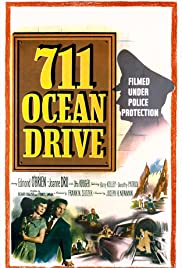 711 Ocean Drive (1950) Poster - Movie Forum, Cast, Reviews