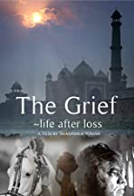 The Grief: Life After Loss