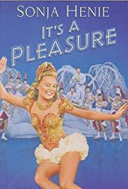 It's a Pleasure (1945) Poster - Movie Forum, Cast, Reviews