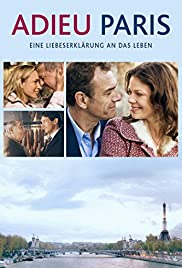 Adieu Paris(2013) Poster - Movie Forum, Cast, Reviews