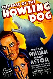 The Case of the Howling Dog (1934) Poster - Movie Forum, Cast, Reviews