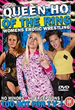 Women's Erotic Wrestling: Queen Ho of the Ring