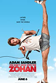 You Don't Mess with the Zohan (2008) Poster - Movie Forum, Cast, Reviews