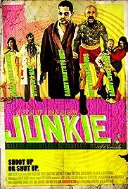 Junkie(2012) Poster - Movie Forum, Cast, Reviews