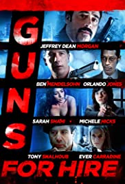 Guns for Hire (2015) Poster - Movie Forum, Cast, Reviews