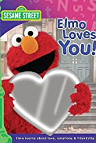 Image of Sesame Street: Elmo Loves You