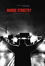 Primary image for Whose Streets?