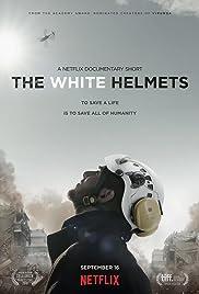 The White Helmets Poster