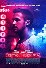 Only God Forgives (2013) Poster - Movie Forum, Cast, Reviews
