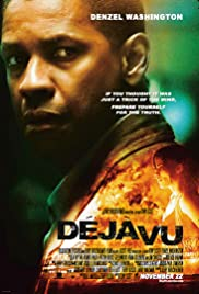 Deja Vu (2006) Poster - Movie Forum, Cast, Reviews