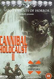 Cannibal Holocaust II Poster