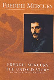 Freddie Mercury, the Untold Story (2000) Poster - TV Show Forum, Cast, Reviews