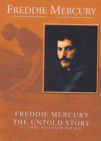 Freddie Mercury, the Untold Story (2000)