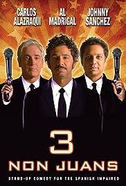 3 Non Juans Poster