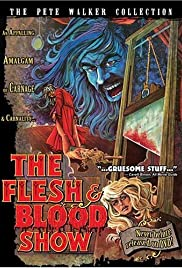 The Flesh and Blood Show Poster