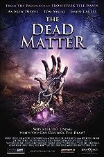 The Dead Matter(2013)