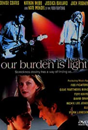 Our Burden Is Light Poster