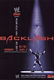 WWE Backlash (2005) Poster - TV Show Forum, Cast, Reviews