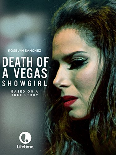 image Death of a Vegas Showgirl (2016) (TV) Watch Full Movie Free Online