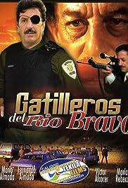 Gatilleros del Rio Bravo Poster