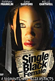 Single Black Female (2009) Poster - Movie Forum, Cast, Reviews