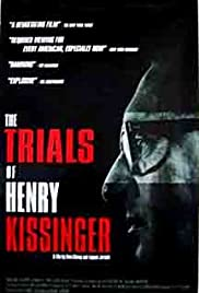 The Trials of Henry Kissinger (2002) Poster - Movie Forum, Cast, Reviews
