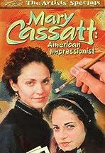 Mary Cassatt: An American Impressionist