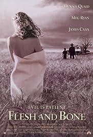 Flesh and Bone(1993) Poster - Movie Forum, Cast, Reviews