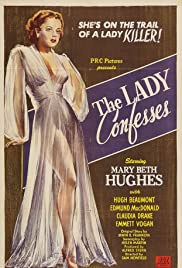 The Lady Confesses (1945) Poster - Movie Forum, Cast, Reviews