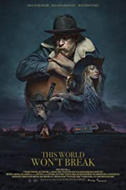 This World Won't Break (2019) poster