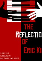 The Reflection of Eric King