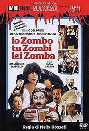 Io zombo, tu zombi, lei zomba Poster