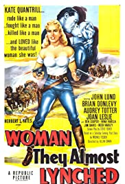 Woman They Almost Lynched (1953) Poster - Movie Forum, Cast, Reviews