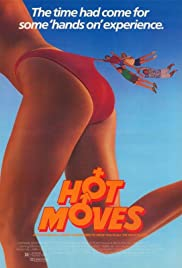 Hot Moves (1985) Poster - Movie Forum, Cast, Reviews