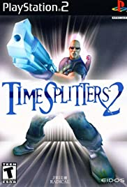 Timesplitters 2 (2002) Poster - Movie Forum, Cast, Reviews