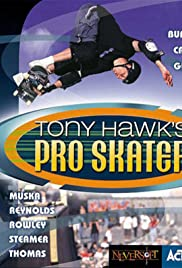 Tony Hawk's Pro Skater (1999) Poster - Movie Forum, Cast, Reviews