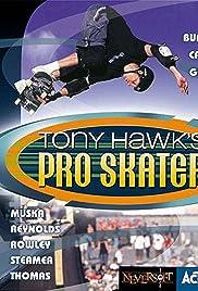 Tony Hawk's Pro Skater(1999) Poster - Movie Forum, Cast, Reviews