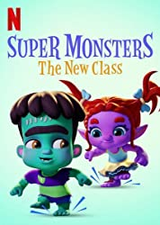 Super Monsters: The New Class (2020) poster