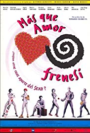 Más que amor, frenesí (1996) Poster - Movie Forum, Cast, Reviews